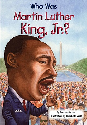 Image for Who Was Martin Luther King, Jr.?
