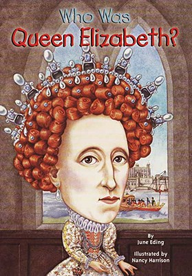 Image for Who Was Queen Elizabeth? (Who Was...?)