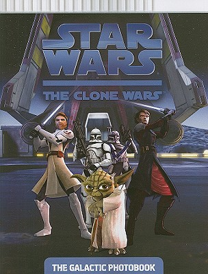 Image for The Galactic Photobook (Star Wars: The Clone Wars)