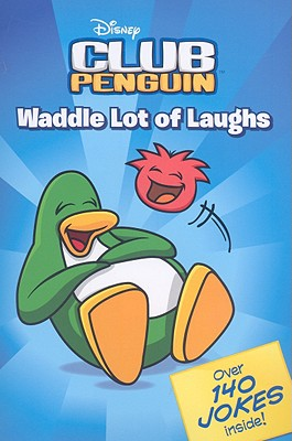 Image for Waddle Lot of Laughs (Disney Club Penguin)