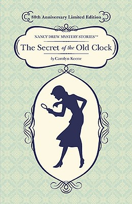Image for The Secret of the Old Clock: 80th Anniversary Limited Edition (Nancy Drew)