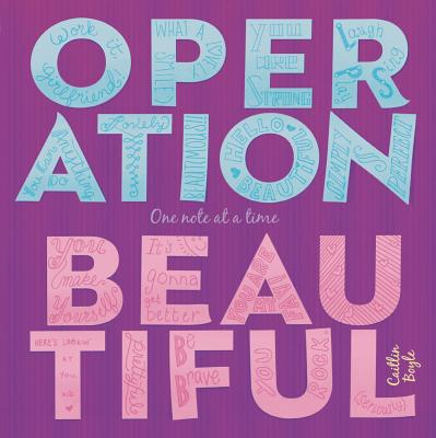 Image for Operation Beautiful: One Note at a Time