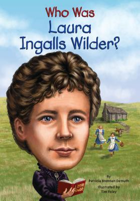 Image for Who Was Laura Ingalls Wilder?