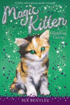 Image for A Glittering Gallop #8 (Magic Kitten)