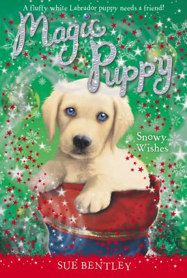 Image for Snowy Wishes (Magic Puppy)