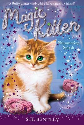 Image for A Shimmering Splash #11 (Magic Kitten)