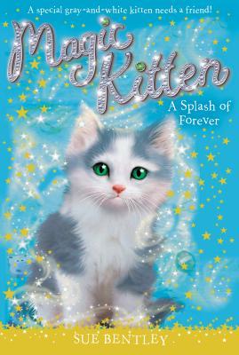 Image for A Splash of Forever #14 (Magic Kitten)