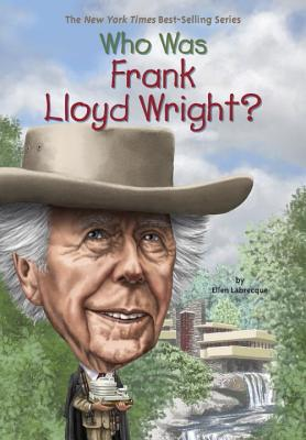 Image for Who Was Frank Lloyd Wright?