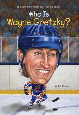 Image for Who Is Wayne Gretzky?