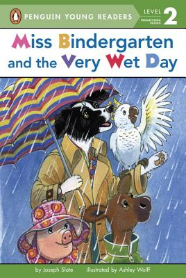 Image for Miss Bindergarten and the Very Wet Day (Penguin Young Readers, Level 2)