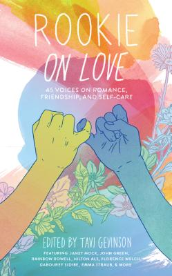 Image for Rookie on Love: 45 Voices on Romance, Friendship and Self-care