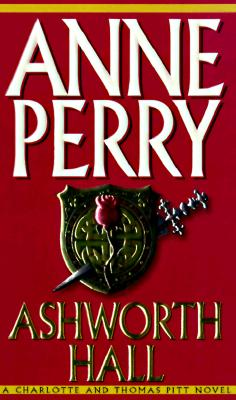 Image for Ashworth Hall (Charlotte & Thomas Pitt Novels)
