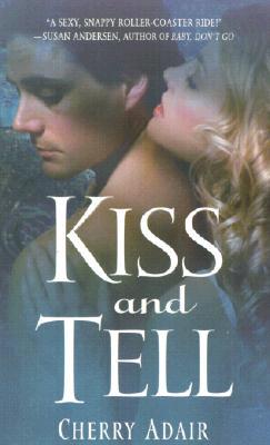 Kiss and Tell, CHERRY ADAIR