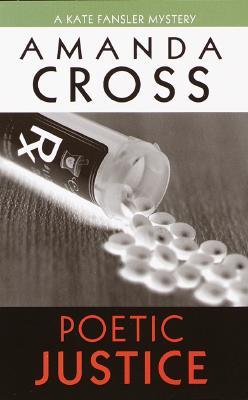 Poetic Justice (Kate Fansler Novels), Amanda Cross