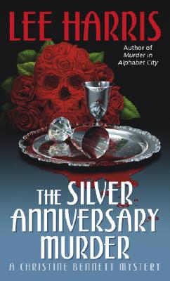 Image for The Silver Anniversary Murder: A Christine Bennett Mystery (Christine Bennett Mysteries)