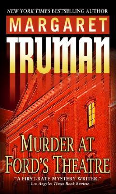 Murder at Ford's Theatre, MARGARET TRUMAN