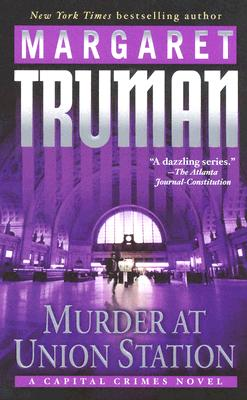 Image for Murder at Union Station: A Capital Crimes Novel (Capital Crimes)