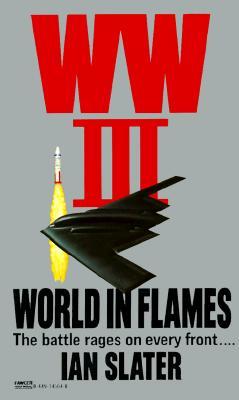 WW III: World in Flames: World in Flames, IAN SLATER