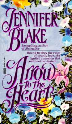 Arrow to the Heart, JENNIFER BLAKE