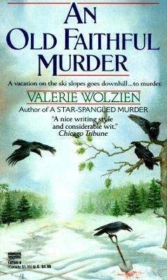 An Old Faithful Murder, Valerie Wolzien