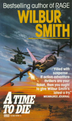 Time to Die, WILBUR A. SMITH