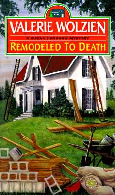 Remodeled to Death, Wolzien, Valerie