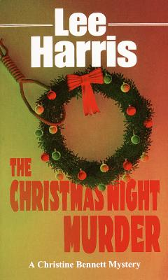 Image for The Christmas Night Murder (Christine Bennett Mysteries)
