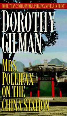 Mrs. Pollifax on the China Station, DOROTHY GILMAN
