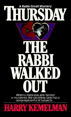 Image for Thursday The Rabbi Walked Out