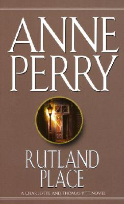 Rutland Place, ANNE PERRY