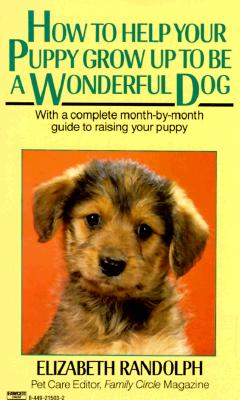 Image for How to Help Your Puppy Grow up to Be a Wonderful Dog