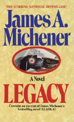Legacy, Michener, James A.