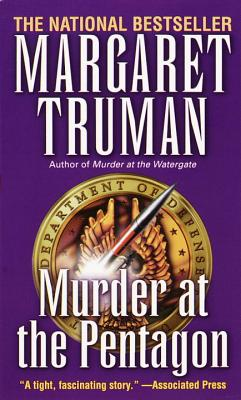 Murder at the Pentagon (Capital Crime Mysteries), MARGARET TRUMAN