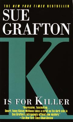 K Is for Killer (Kinsey Millhone Mysteries (Paperback)), SUE GRAFTON