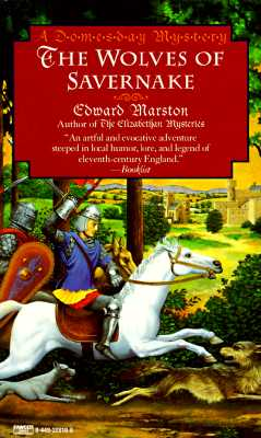 Wolves of Savernake, Edward Marston