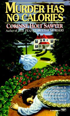 Murder Has No Calories, Sawyer, Corinne Holt