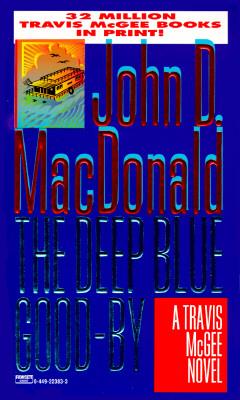 Deep Blue Good-by, JOHN D. MACDONALD
