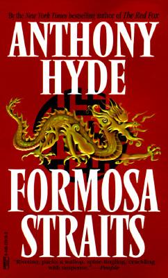 Formosa Straits, Hyde, Anthony