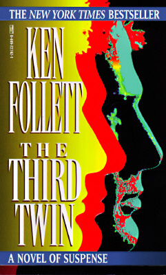 The Third Twin, KEN FOLLETT