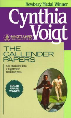 The Callender Papers (Fawcett Juniper), CYNTHIA VOIGT