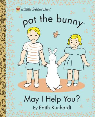 Image for May I Help You? (Pat the Bunny) (Little Golden Book)