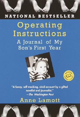 Image for Operating Instructions: A Journal of My Son's First Year (Ballantine Reader's Circle)