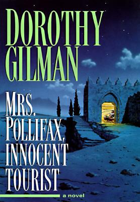 Mrs. Pollifax, Innocent Tourist, DOROTHY GILMAN