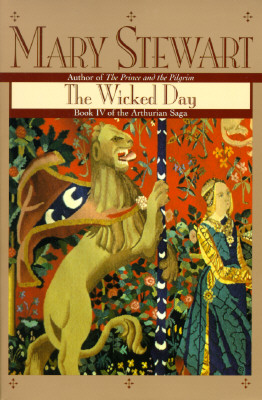 Wicked Day (Arthurian Saga), Stewart, Mary