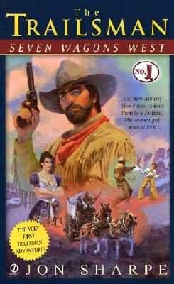 Image for Seven Wagons West (The Trailsman)