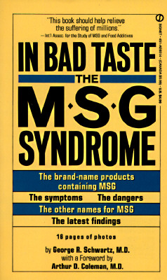 Image for In Bad Taste: The MSG Syndrome (Signet)