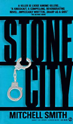 Stone City : A Novel, MITCHELL SMITH