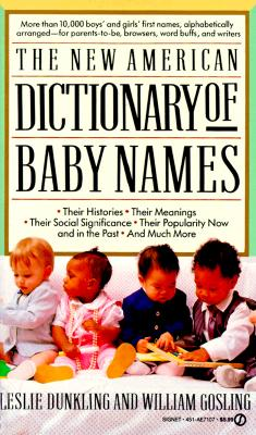 Image for NEW AMERICAN DICTIONARY OF BABY NAMES