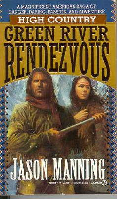 Image for Green River Rendezvous (High Country, No 2)