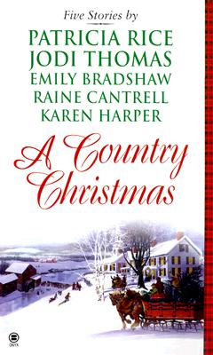 Image for A Country Christmas The Gift / a Time for Giving / O Christmas Tree / Friends Are Forever / a Husband for Holly